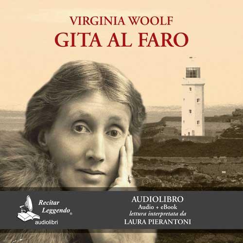 Gita al Faro – Virginia Woolf – audiolibro